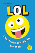 Gagbirne L.,LOL meiste Witzebuch der Welt