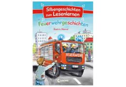 Silbengeschichten zum Lesenlernen - Feuerwehrgeschichten